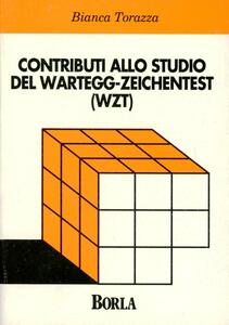 Contributi allo studio del Wartegg-Zeichentest (WZT)