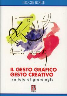 Listadelpopolo.it Il gesto grafico gesto creativo. Trattato di grafologia Image