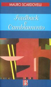 Libro Feedback e cambiamento Mauro Scardovelli