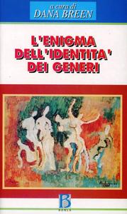Libro Enigma dell'identità dei generi. Prospettive psicoanalitiche attuali sulla femminilità e la mascolinità Dana Breen