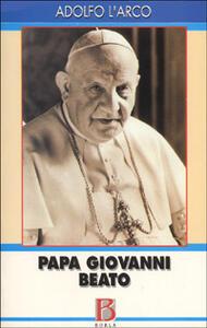 Papa Giovanni beato. La parola agli atti processuali