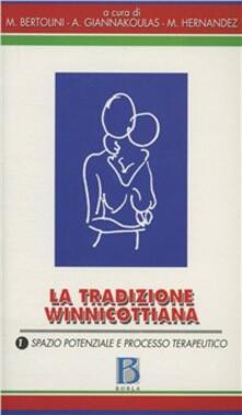 Ristorantezintonio.it La tradizione winnicottiana. Vol. 1: Spazio potenziale e processo terapeutico. Image