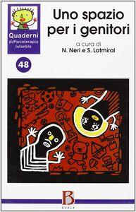 Libro Quaderni di psicoterapia infantile. Vol. 48: Uno spazio per i genitori.