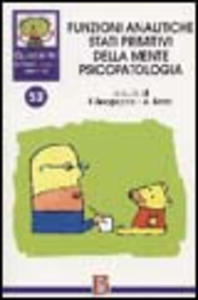Libro Quaderni di psicoterapia infantile. Vol. 52: Funzioni analitiche stati primitivi della mente psicopatologia.