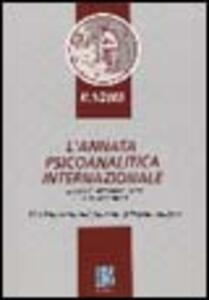 L' annata psicoanalitica internazionale. The international journal of psychoanalysis (2005). Vol. 1