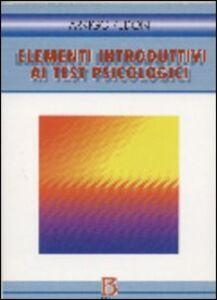 Libro Elementi introduttivi ai test psicologici Arrigo Pedon