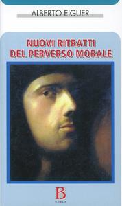 Libro Nuovi ritratti del perverso morale Alberto Eiguer