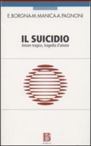 Il suicidio. Amore tragico, tragedia d'amore