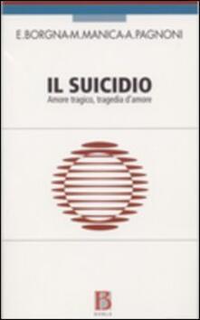 Il suicidio. Amore tragico, tragedia damore.pdf