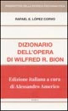 Premioquesti.it Dizionario dell'opera di Wilfred R. Bion Image