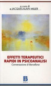 Effetti terapeutici rapidi in psicoanalisi. Conversazione di Barcellona