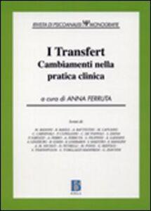 Libro I transfert. Cambiamenti nella pratica clinica