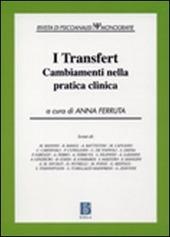 I transfert. Cambiamenti nella pratica clinica