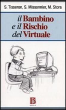 Antondemarirreguera.es Il bambino e il rischio del virtuale Image