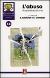 Libro Quaderni di psicoterapia infantile. Vol. 58: L'abuso. Una realtà bifronte.