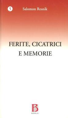 Ferite, cicatrici e memorie. I precursori dello spazio e del tempo.pdf