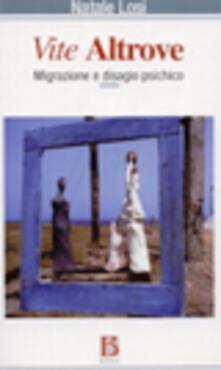 Vite altrove. Migrazione e disagio psichico.pdf