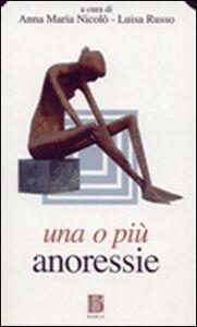 Libro Una o più anoressie