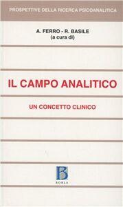 Libro Il campo analitico. Un concetto clinico