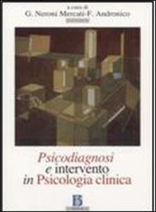 Psicodiagnosi e intervento in psicologia clinica