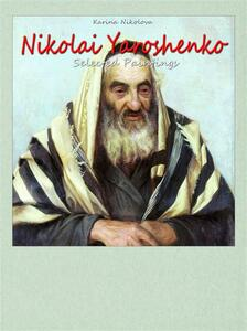 Nikolai Yaroshenko. Selected paintings. Ediz. illustrata