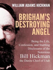 Brigham's Destroying Angel