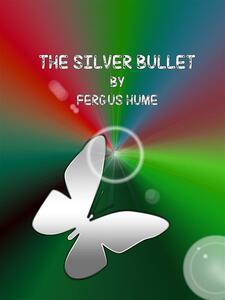 Thesilver bullet