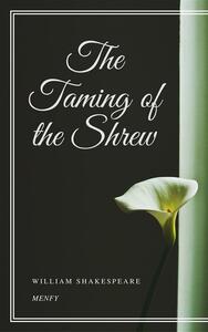 Thetaming of the shrew