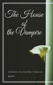 Thehouse of the vampire