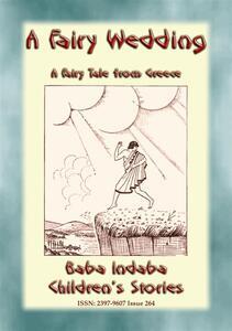 A FAIRY WEDDING - An Old Greek Children's Fairy Story