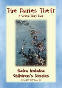 THE FAIRIES' THEFT - A Greek Fairy Tale
