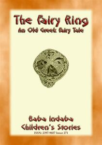 THE FAIRY RING - An Old Greek Fairy tale