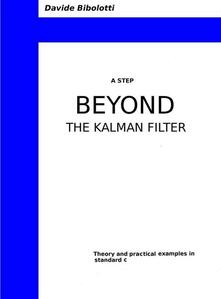 Astep beyond the Kalman filter