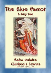 THE BLUE PARROT - A Children's Fairy Tale
