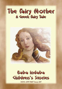 THE FAIRY MOTHER - A Greek Children's Fairy Tale