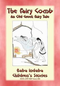 THE FAIRY COMB - A Greek Children's Fairy Tale