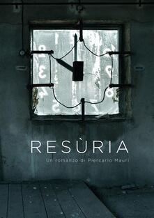 Resùria - Piercarlo Mauri - ebook