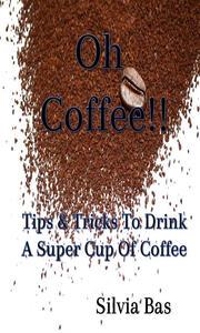 Oh Coffee!!