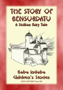 THE STORY OF BENSURDATU - A Children's Fairy Tale from Sicily