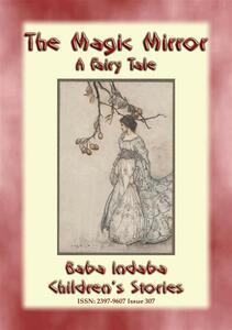 Themagic mirror. A fairy tale
