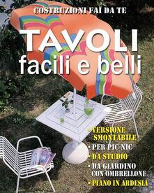 Tavoli facili e belli - Valerio Poggi - ebook