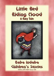 Little red riding hood. A european fairy tale