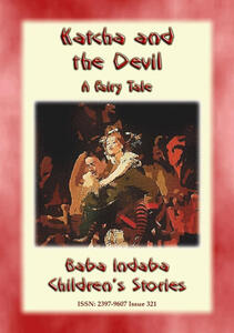 Katcha and the devil. A european fairy tale