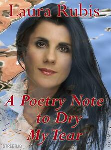 A Poetry Note to Dry My Tear