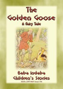 Thegolden goose. A german fairy tale