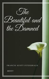 Thebeautiful and the damned