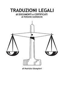 Traduzioni legali di documenti e certificati di persone giuridiche. Ediz. italiana e inglese