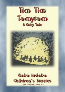 Tim Tim Tamytam. An elfish tale