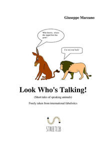Look who's talking (Short tales of speaking animals)