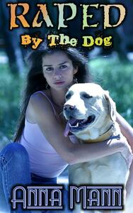 Raped By The Dog